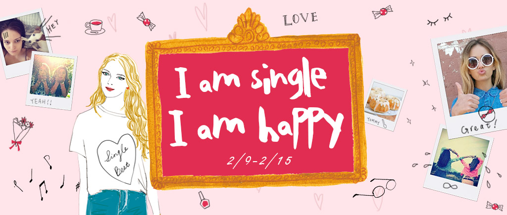 I am Single I am Happy
